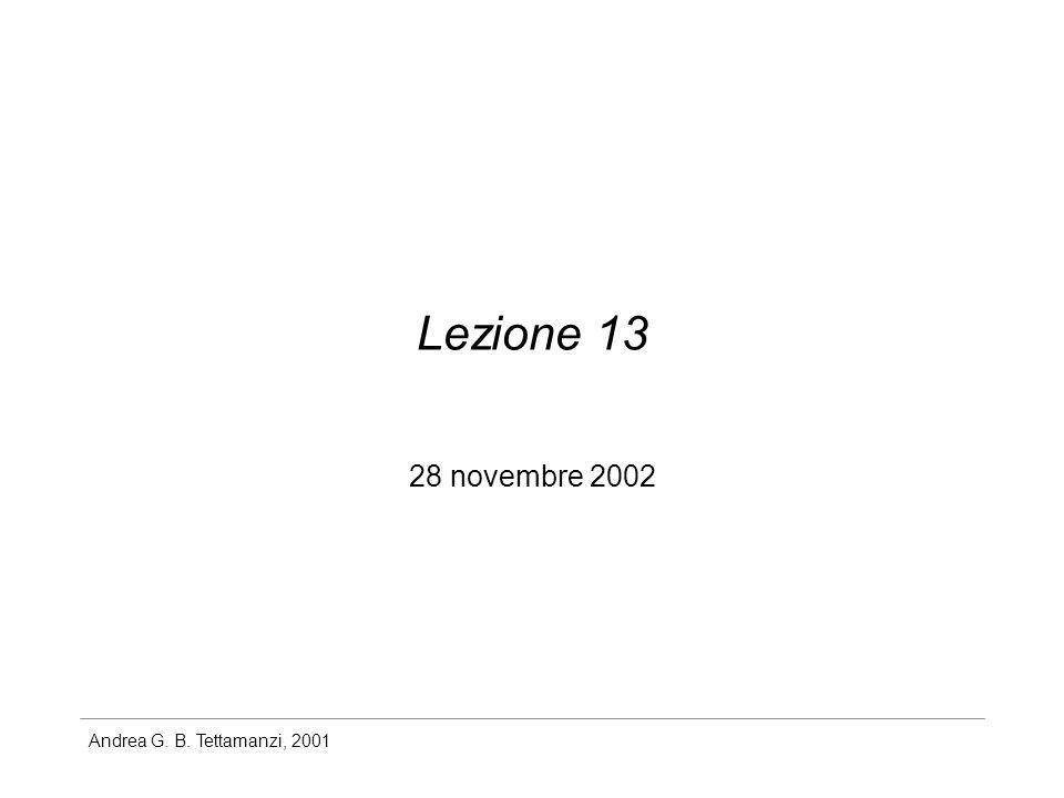 Andrea G. B. Tettamanzi, 2001 Lezione 13 28 novembre 2002