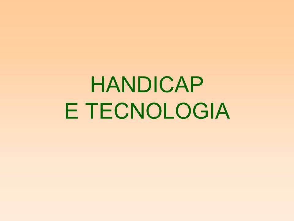 TIPI DI HANDICAP Handicap motori Handicap cognitivi Handicap della vista Handicap delludito Handicap della parola