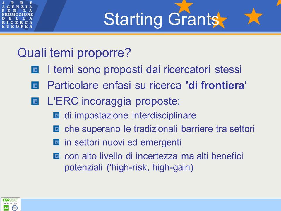Quali temi proporre? I temi sono proposti dai ricercatori stessi Particolare enfasi su ricerca 'di frontiera' L'ERC incoraggia proposte: di impostazio
