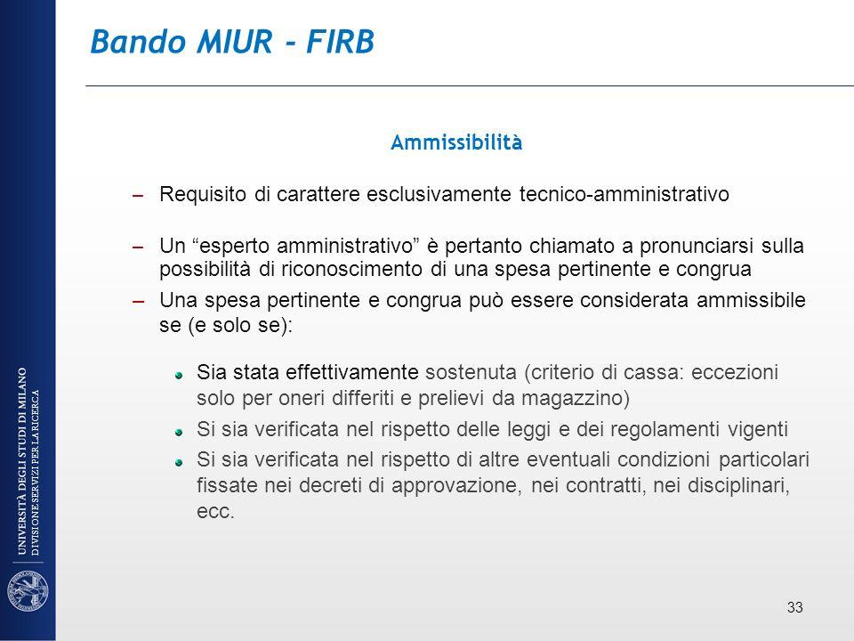Bando MIUR - FIRB Ammissibilità – Requisito di carattere esclusivamente tecnico-amministrativo – Un esperto amministrativo è pertanto chiamato a pronu