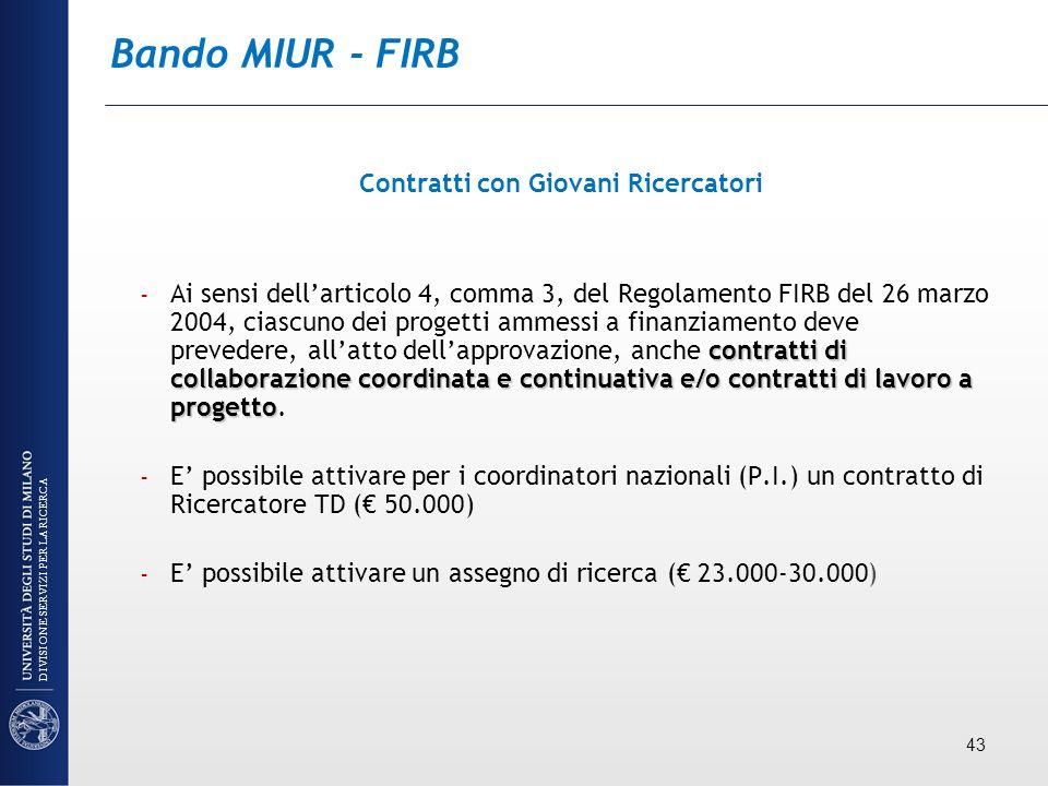 Bando MIUR - FIRB Contratti con Giovani Ricercatori contratti di collaborazione coordinata e continuativa e/o contratti di lavoro a progetto – Ai sens
