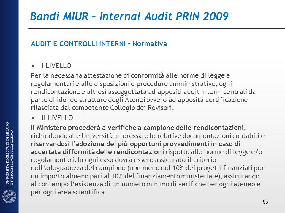 Bandi MIUR – Internal Audit PRIN 2009 AUDIT E CONTROLLI INTERNI - Normativa I LIVELLO Per la necessaria attestazione di conformità alle norme di legge