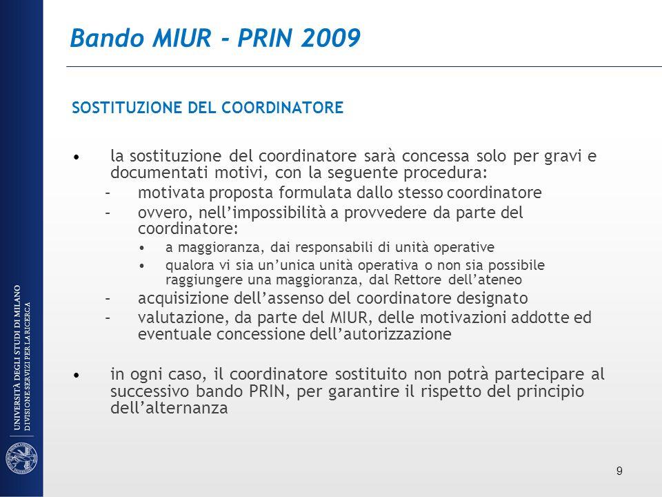 Bandi MIUR - PRIN 2009 e FIRB non scaduti Grazie per lattenzione.