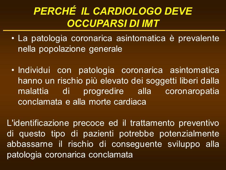 La patologia coronarica asintomatica è prevalente nella popolazione generale Individui con patologia coronarica asintomatica hanno un rischio più elev