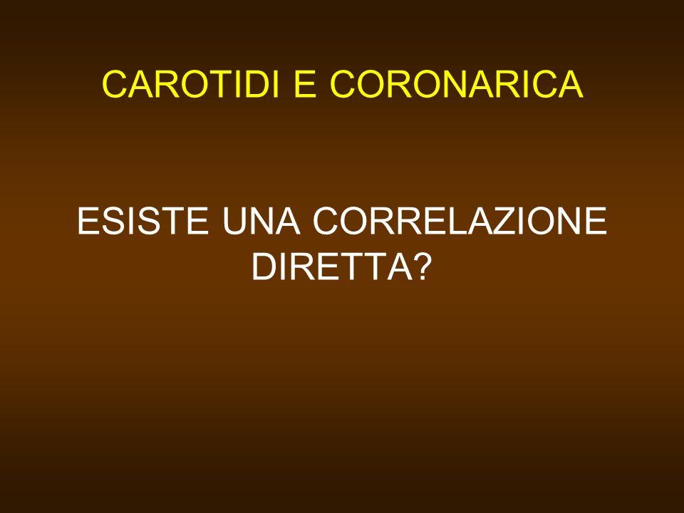 CAROTIDI E CORONARICA ESISTE UNA CORRELAZIONE DIRETTA?