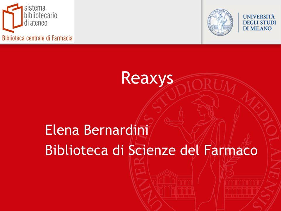 Reaxys Elena Bernardini Biblioteca di Scienze del Farmaco