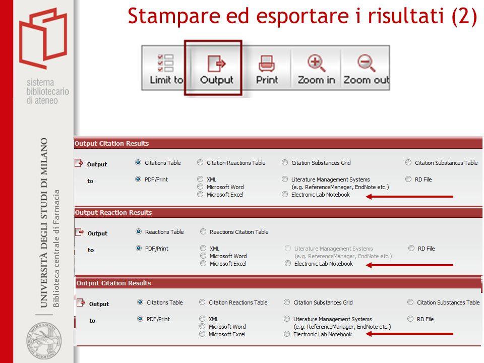 Biblioteca centrale di Farmacia Stampare ed esportare i risultati (2)