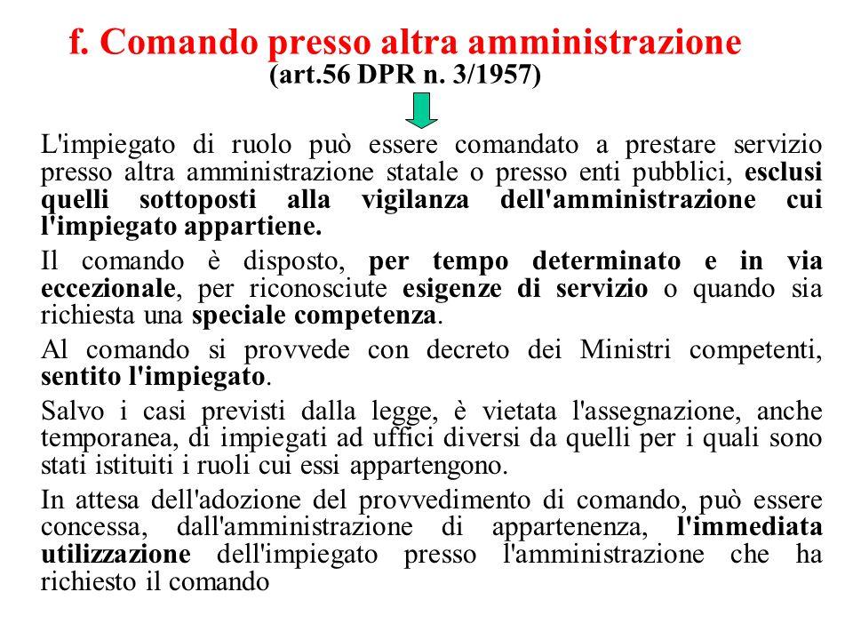 f.Comando presso altra amministrazione (art.56 DPR n.