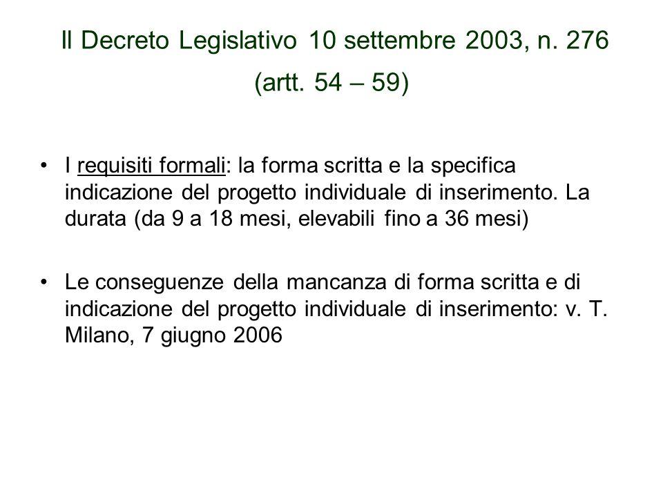 Il Decreto Legislativo 10 settembre 2003, n. 276 (artt. 54 – 59) I requisiti formali: la forma scritta e la specifica indicazione del progetto individ