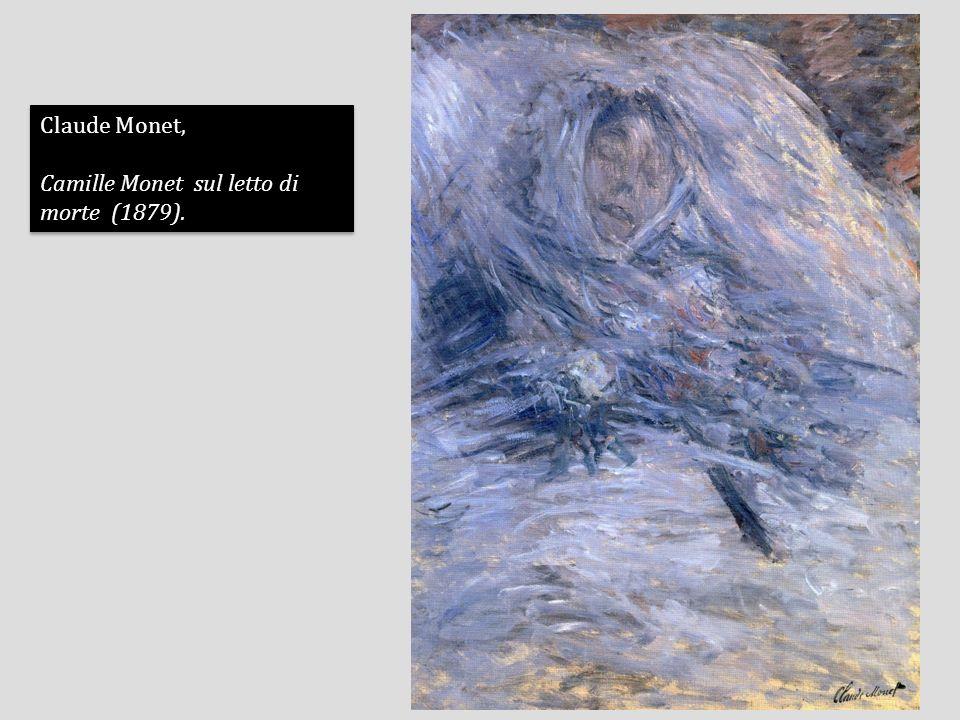 Claude Monet, Camille Monet sul letto di morte (1879). Claude Monet, Camille Monet sul letto di morte (1879).