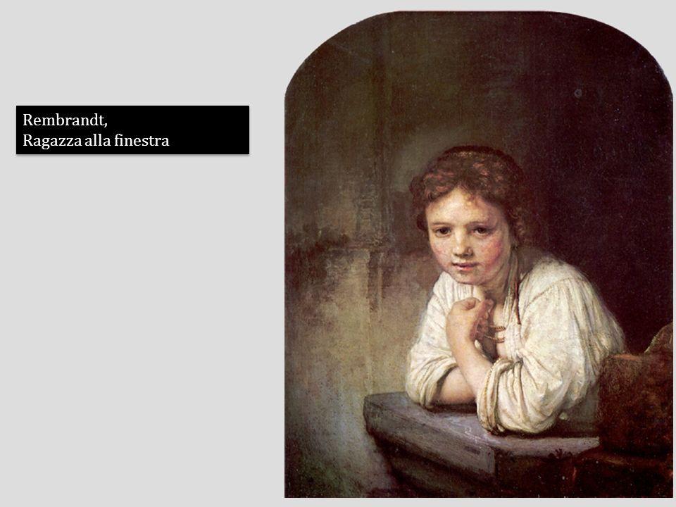 Rembrandt, Ragazza alla finestra Rembrandt, Ragazza alla finestra