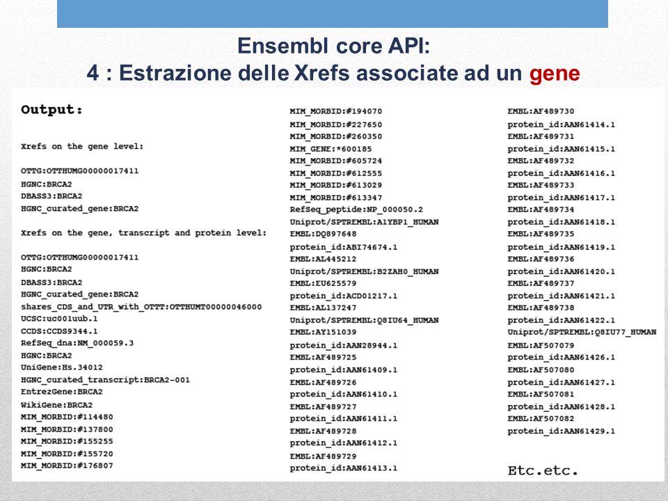 Ensembl core API: 4 : Estrazione delle Xrefs associate ad un gene