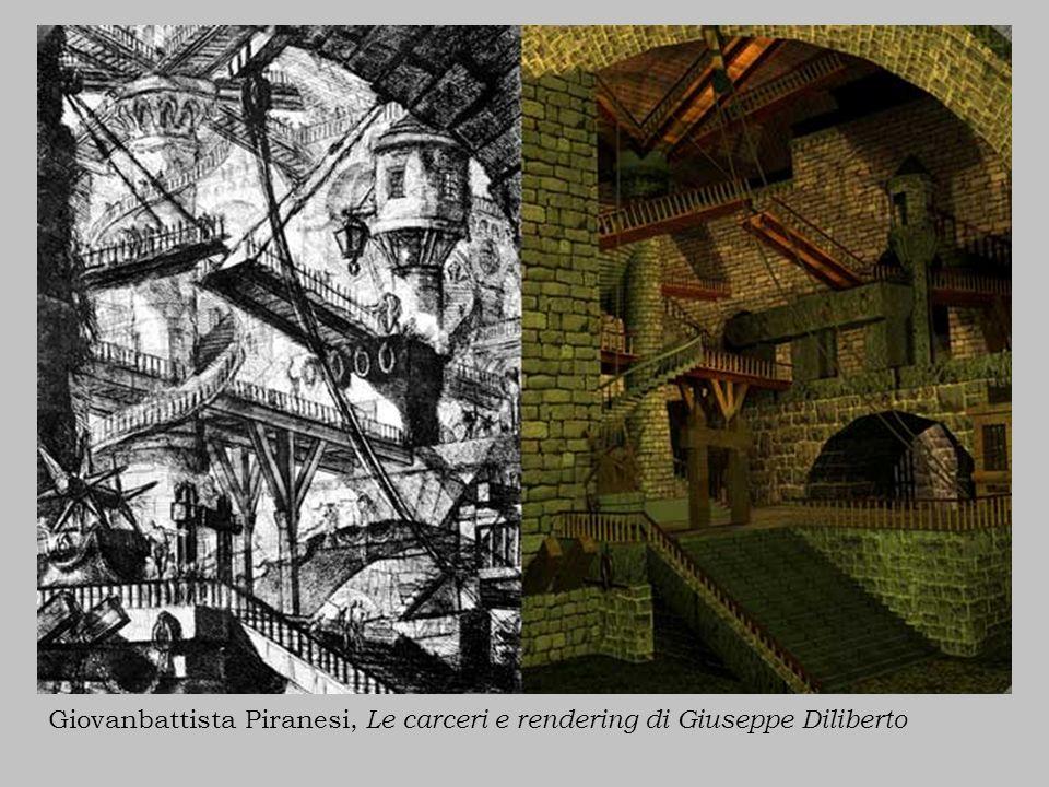 Giovanbattista Piranesi, Le carceri e rendering di Giuseppe Diliberto