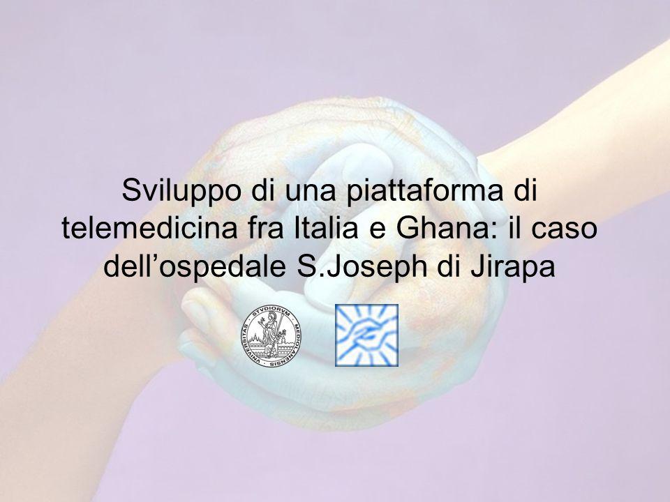 Sviluppo di una piattaforma di telemedicina fra Italia e Ghana: il caso dellospedale S.Joseph di Jirapa