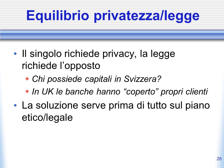 25 Sicurezza Informatica - Tassonomia Confidentiality (segretezza) PrivatezzaAnonimato Autenticazione Integrity Non ripudiabilità Livelli di segretezz
