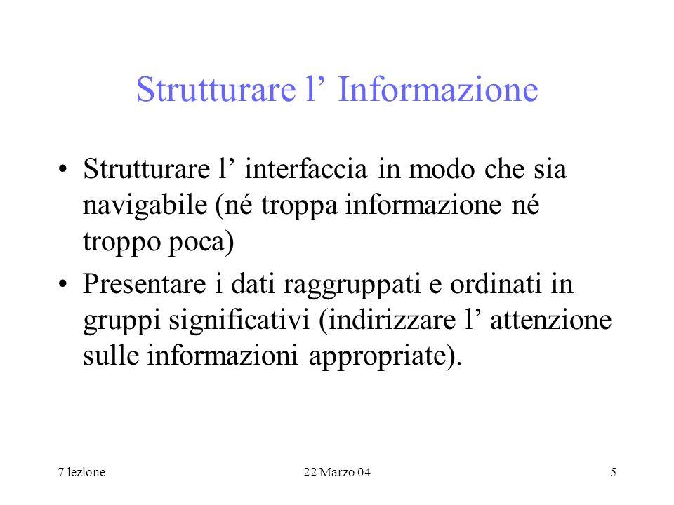 7 lezione22 Marzo 0426 Modelli strutturali Un modello strutturale presume che la mente dell utente si focalizzi su come un sistema è strutturato.