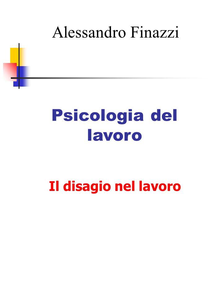 Alessandro Finazzi Psicologia del lavoro Il disagio nel lavoro