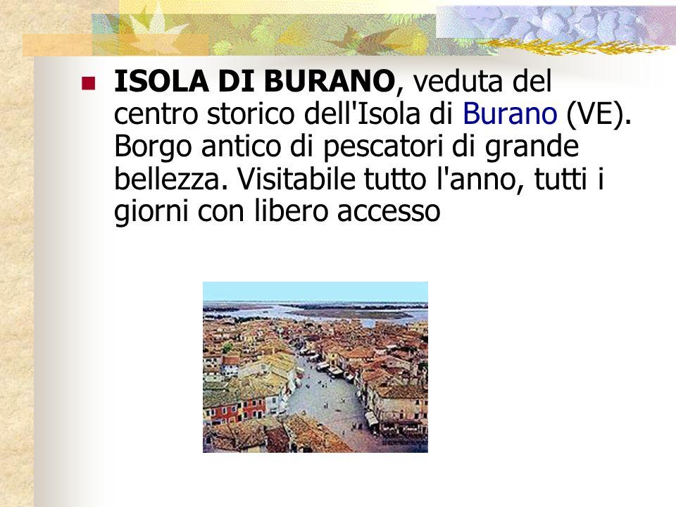 ISOLA DI BURANO, veduta del centro storico dell Isola di Burano (VE).