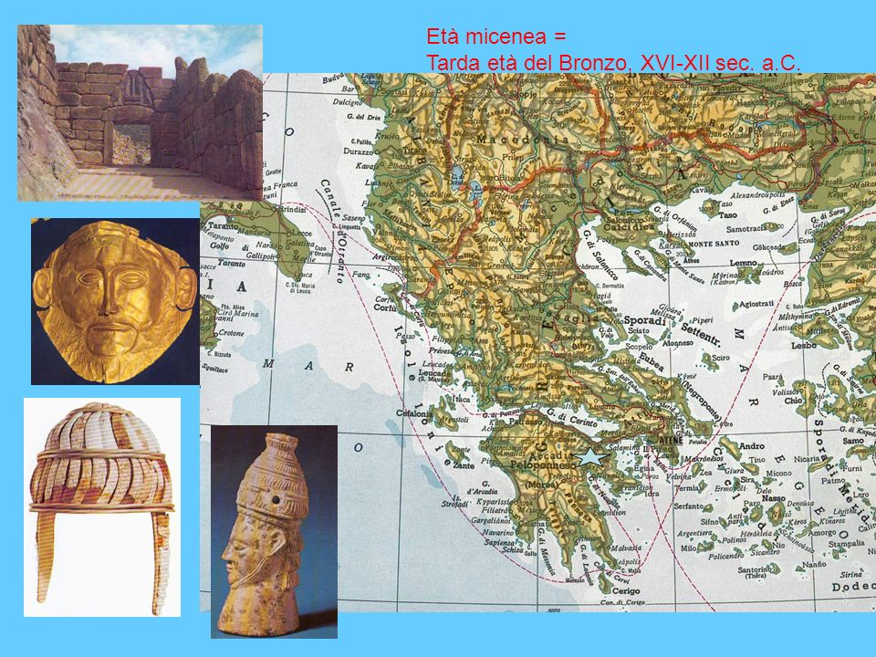 Età micenea = Tarda età del Bronzo, XVI-XII sec. a.C.