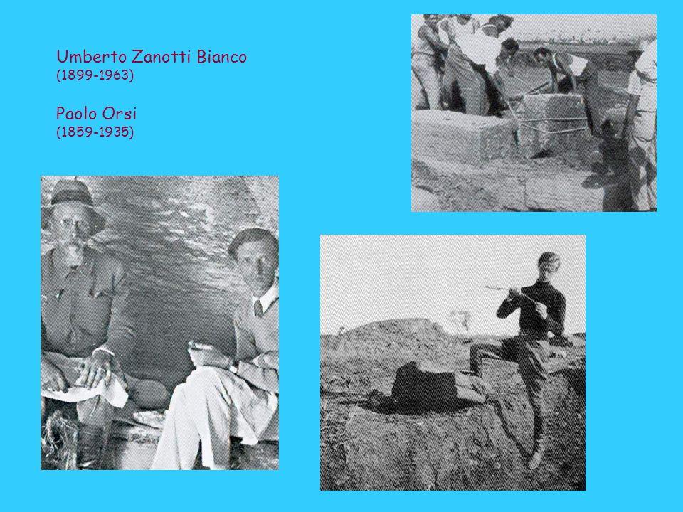 Umberto Zanotti Bianco (1899-1963) Paolo Orsi (1859-1935)