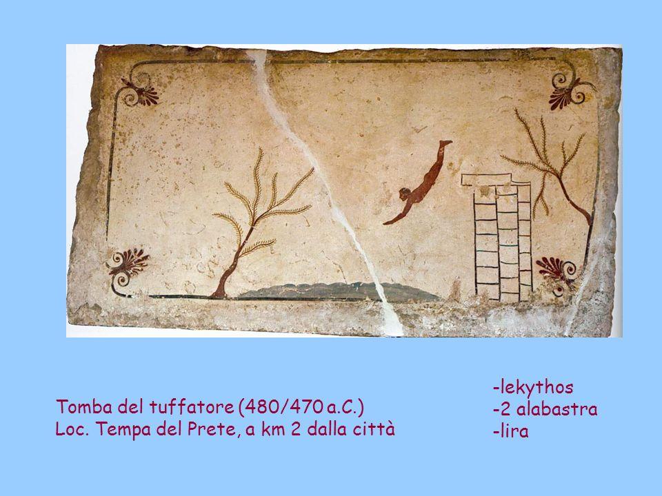 Tomba del tuffatore (480/470 a.C.) Loc. Tempa del Prete, a km 2 dalla città -lekythos -2 alabastra -lira