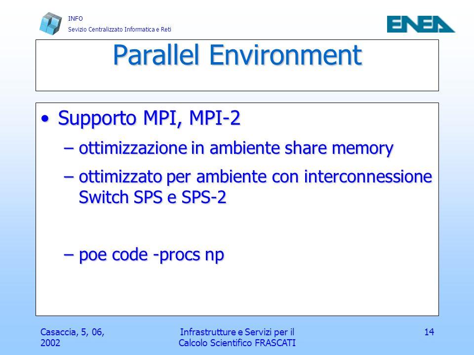INFO Sevizio Centralizzato Informatica e Reti Casaccia, 5, 06, 2002 Infrastrutture e Servizi per il Calcolo Scientifico FRASCATI 15 debugger DBX & PEDBX per codici paralleliDBX & PEDBX per codici paralleli xlf -c -g code.f ….xlf -c -g code.f ….