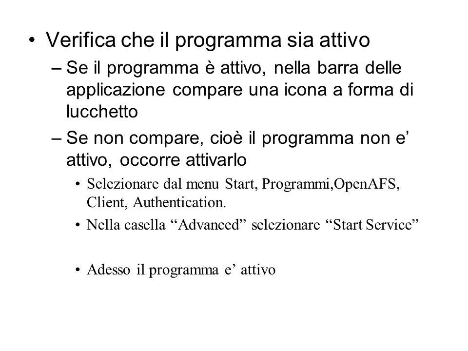 Verifica che il programma sia attivo –Se il programma è attivo, nella barra delle applicazione compare una icona a forma di lucchetto –Se non compare,