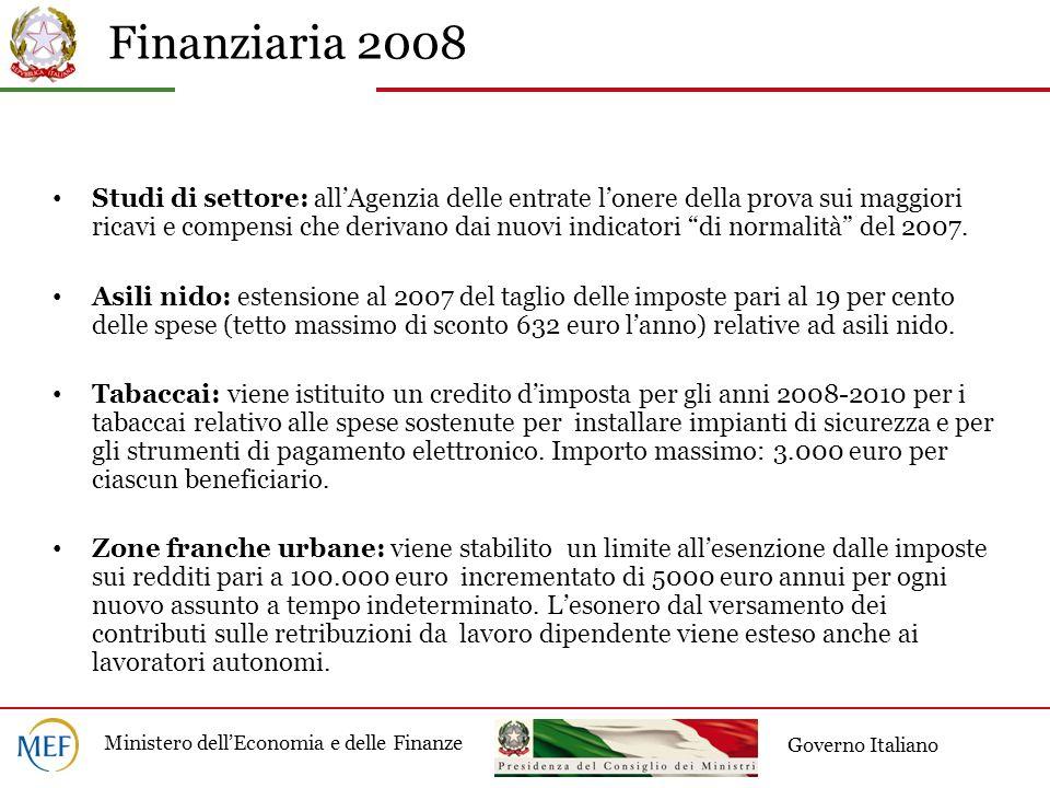 Finanziaria 2008 Ministero dellEconomia e delle Finanze Governo Italiano Studi di settore: allAgenzia delle entrate lonere della prova sui maggiori ri