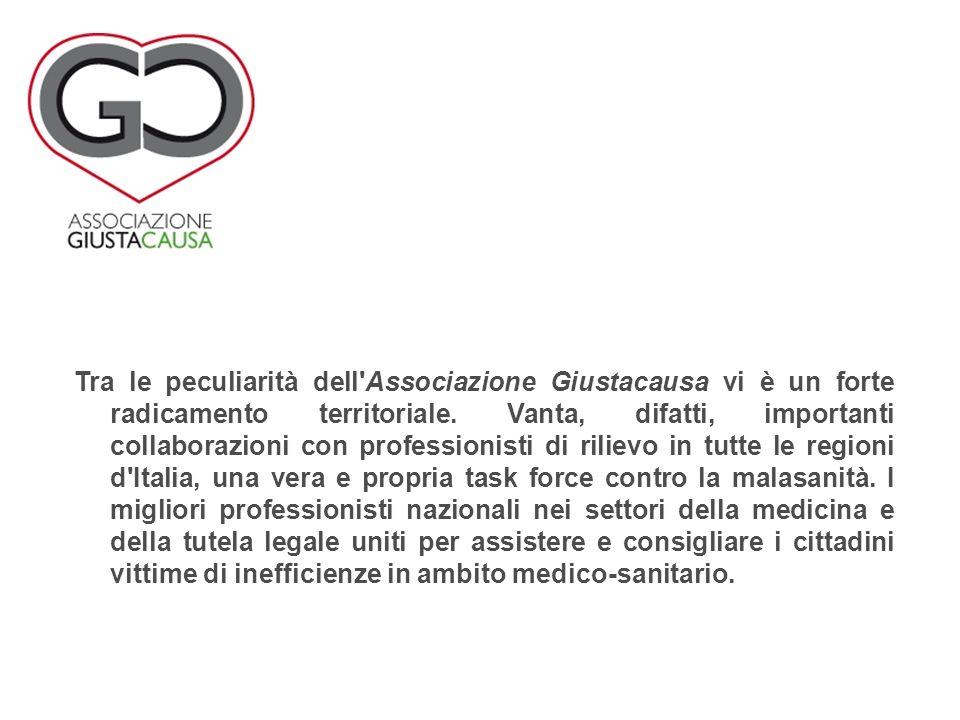 Tra le peculiarità dell Associazione Giustacausa vi è un forte radicamento territoriale.