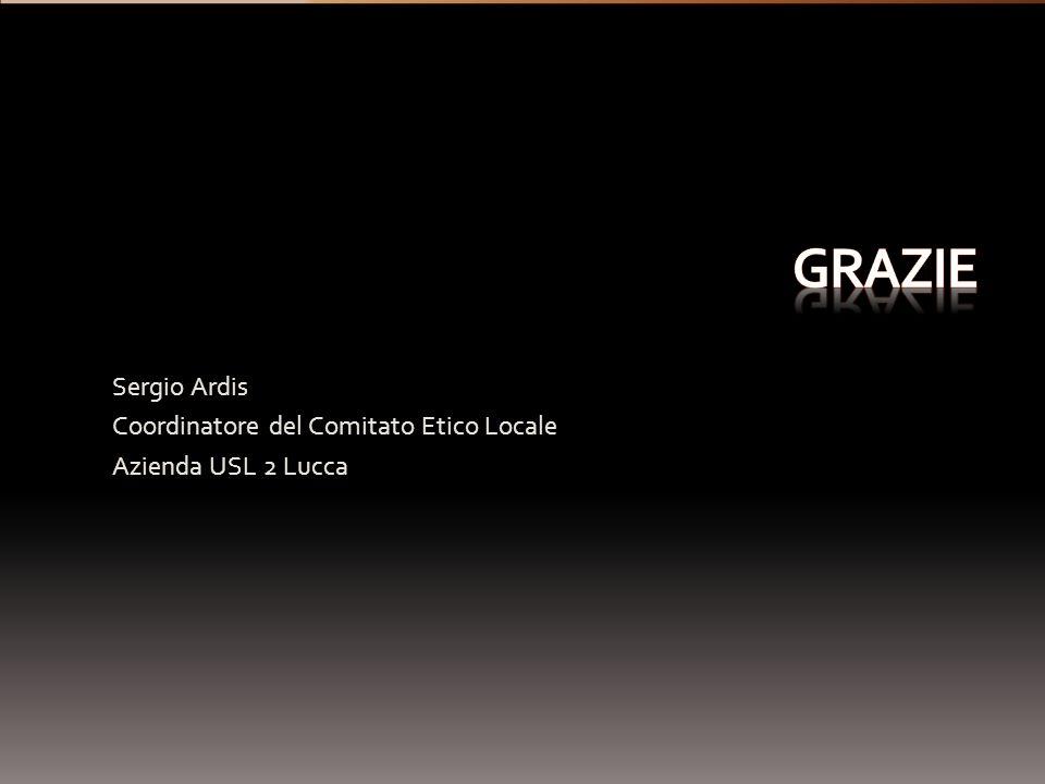 Sergio Ardis Coordinatore del Comitato Etico Locale Azienda USL 2 Lucca