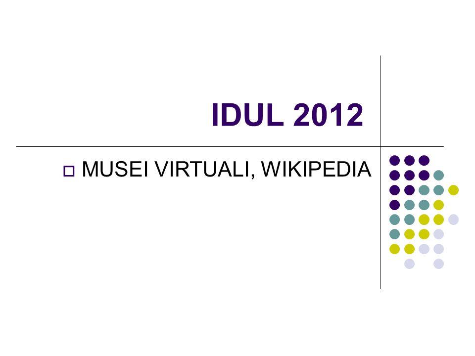 IDUL 2012 MUSEI VIRTUALI, WIKIPEDIA