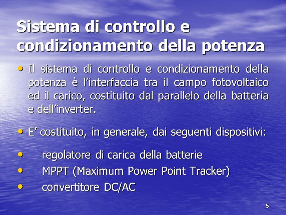 6 Regolatore di carica Il sistema di controllo della carica viene realizzato con dispositivi che parzializzano la corrente fornita alla batteria (ON-OFF totale o a gradini) oppure con dispositivi che regolano la corrente di carica al variare della batteria (chopper serie o parallelo).