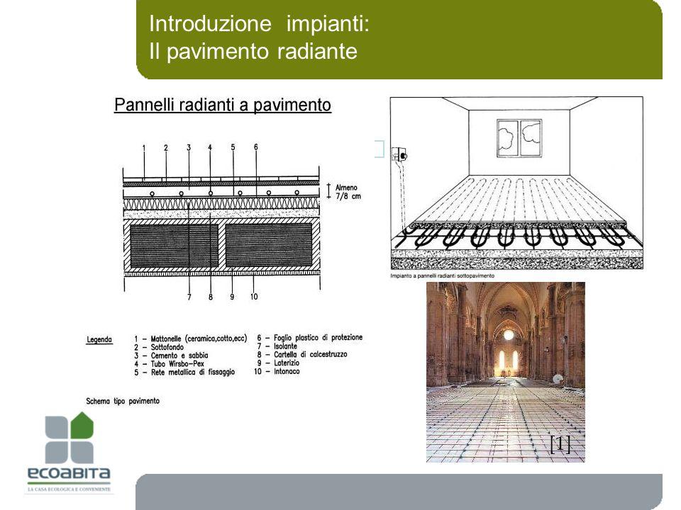 Introduzione impianti: Il pavimento radiante [1]