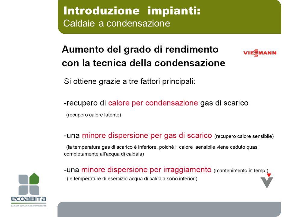 Introduzione impianti: Caldaie a condensazione