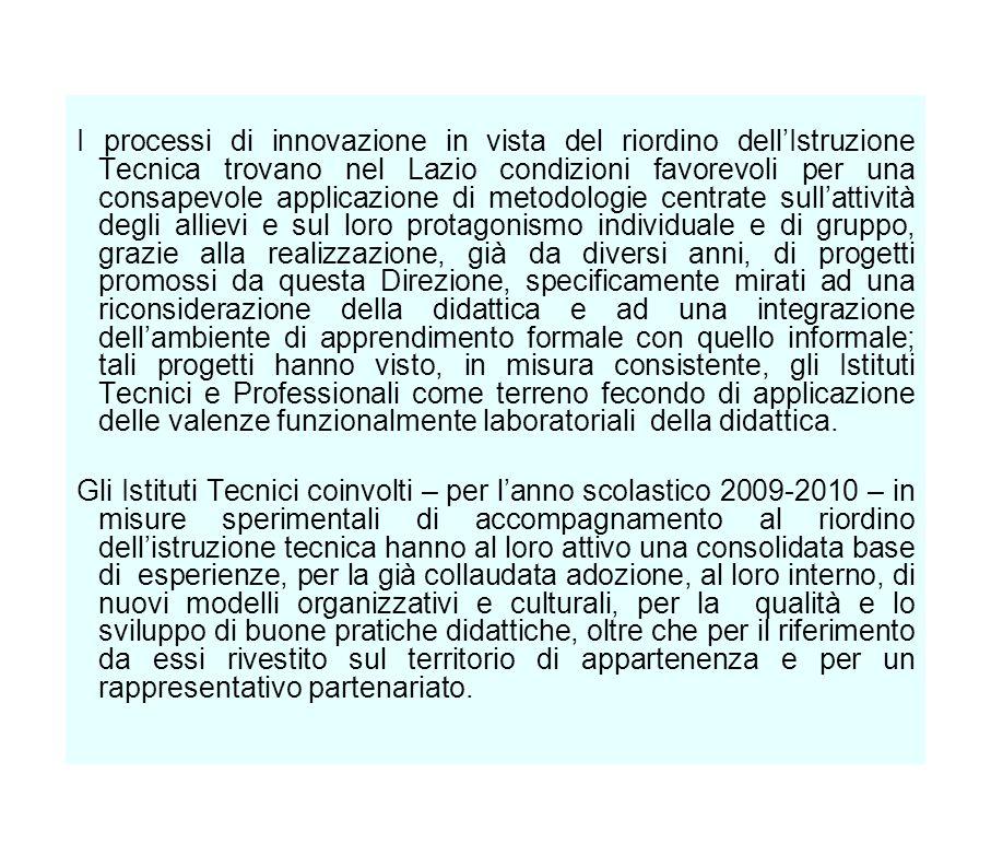 I processi di innovazione in vista del riordino dellIstruzione Tecnica trovano nel Lazio condizioni favorevoli per una consapevole applicazione di met