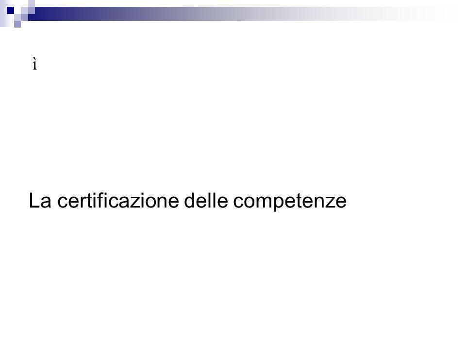 ì La certificazione delle competenze