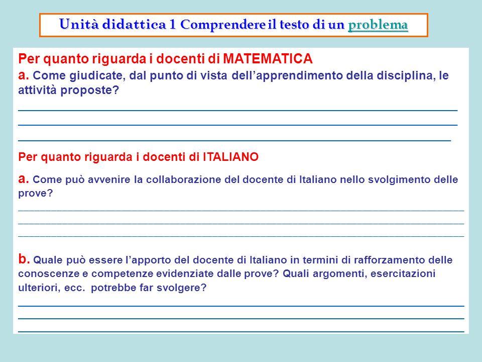 Per quanto riguarda i docenti di MATEMATICA a. Come giudicate, dal punto di vista dellapprendimento della disciplina, le attività proposte? __________