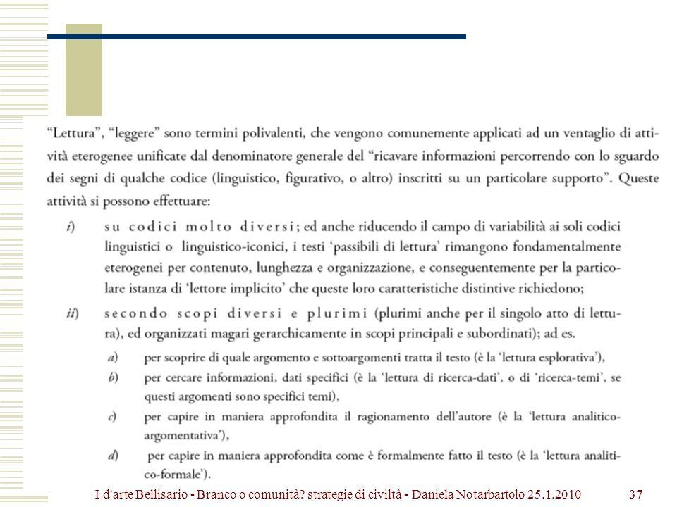 37 I d arte Bellisario - Branco o comunità? strategie di civiltà - Daniela Notarbartolo 25.1.2010