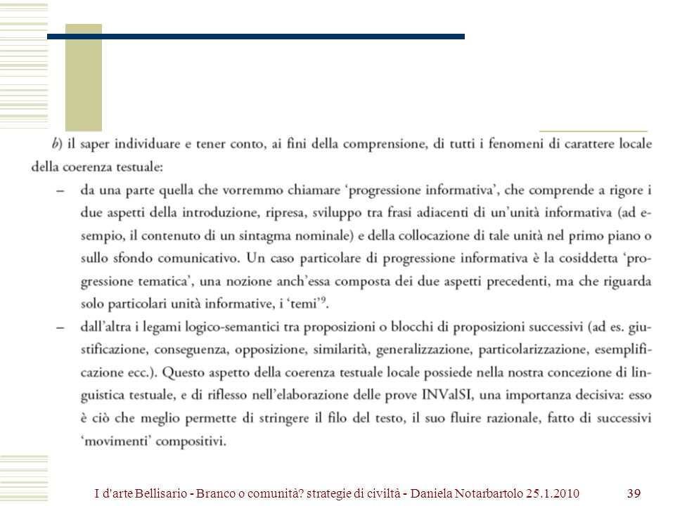 39 I d arte Bellisario - Branco o comunità? strategie di civiltà - Daniela Notarbartolo 25.1.2010