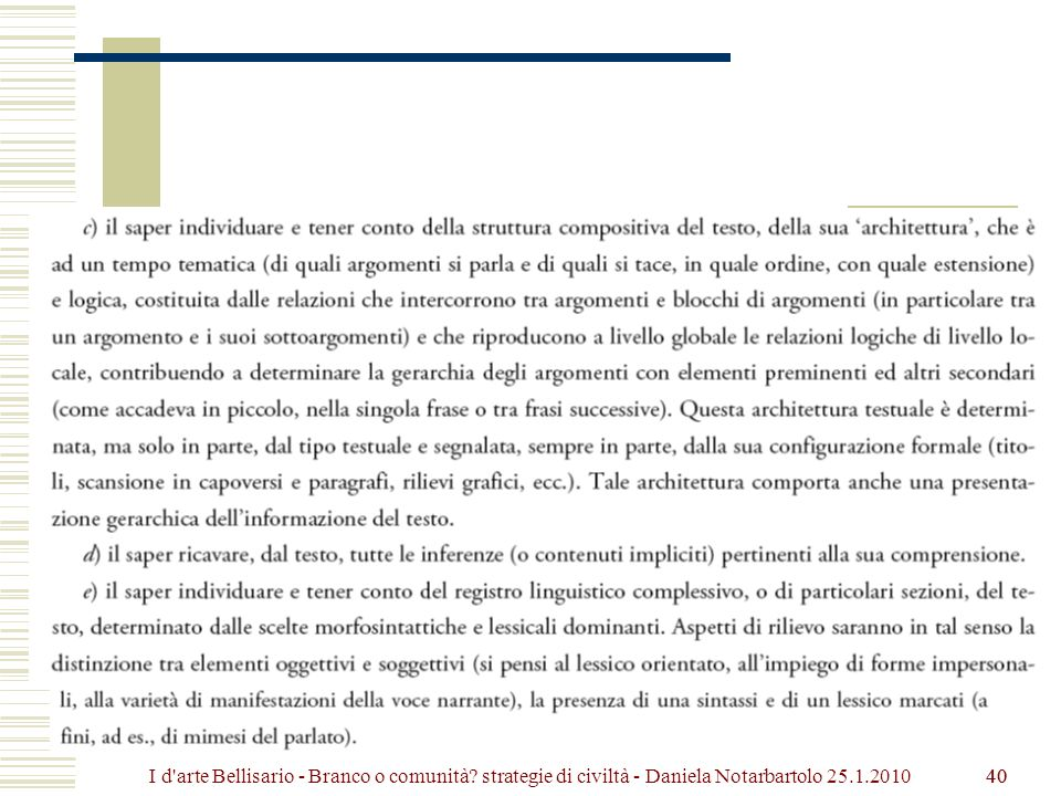 40 I d arte Bellisario - Branco o comunità? strategie di civiltà - Daniela Notarbartolo 25.1.2010