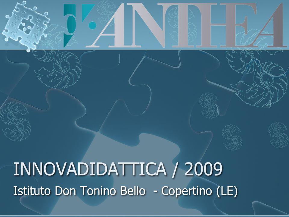 INNOVADIDATTICA / 2009 Istituto Don Tonino Bello - Copertino (LE)