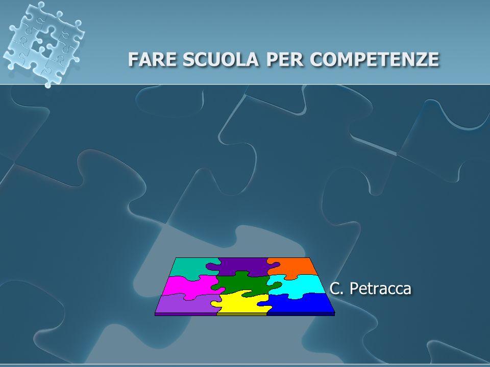 FARE SCUOLA PER COMPETENZE C. Petracca