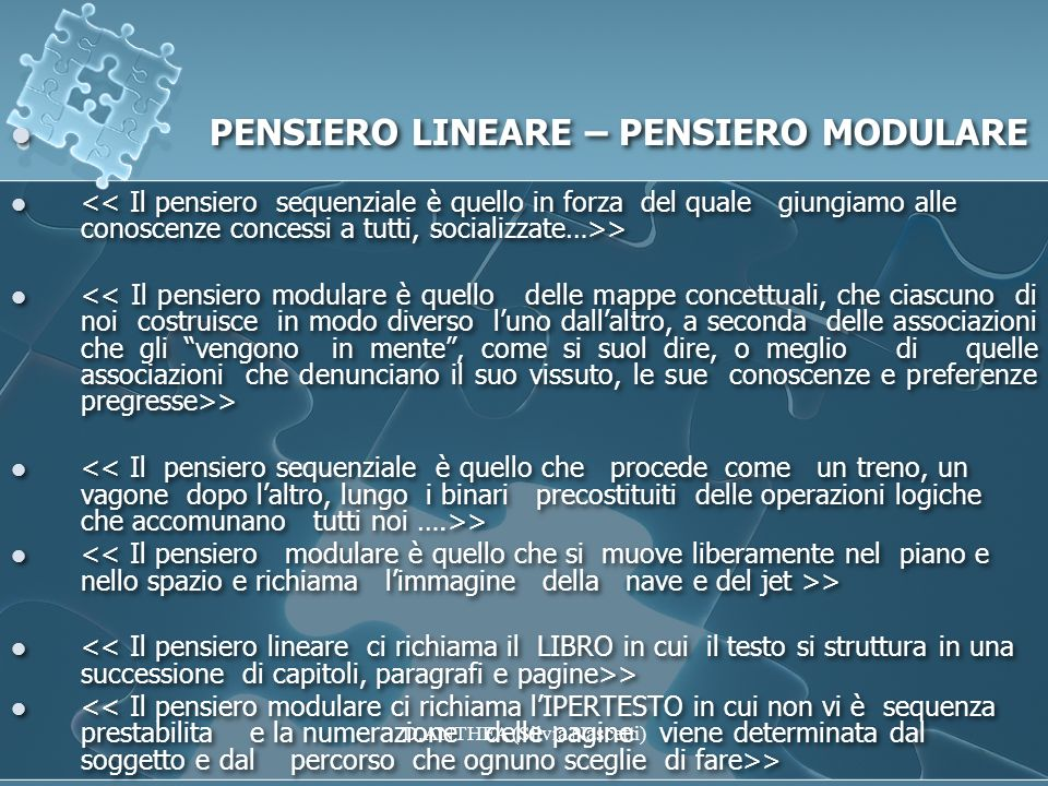PENSIERO LINEARE – PENSIERO MODULARE > PENSIERO LINEARE – PENSIERO MODULARE > D.ANTHEA (Silvia Nascetti)