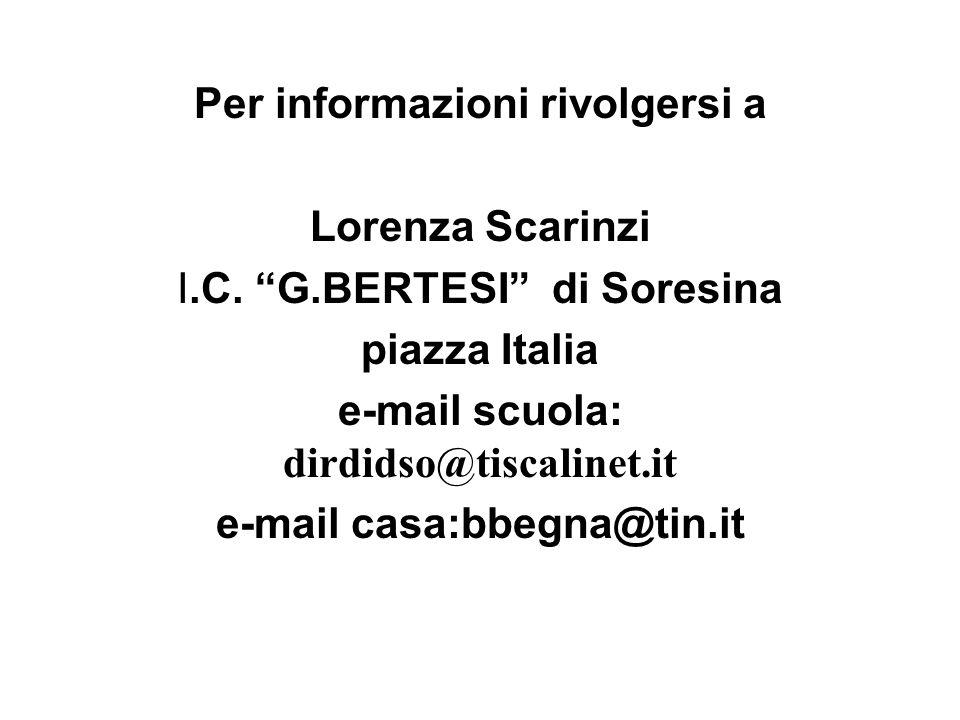 Per informazioni rivolgersi a Lorenza Scarinzi I.C.