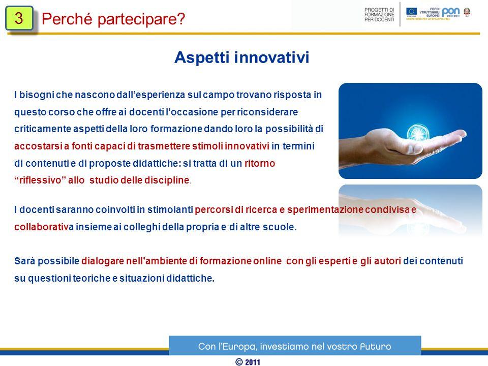 Perché partecipare? 3 3 I risultati nella. s. 2010/2011