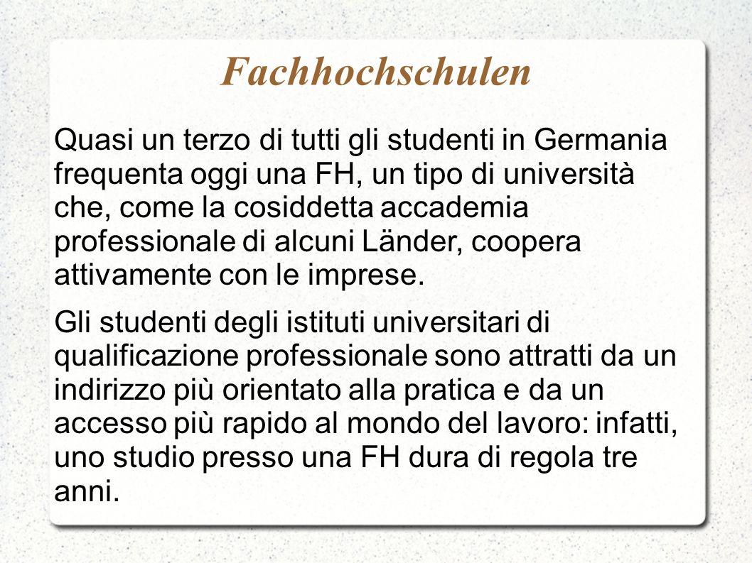 Fachhochschulen Quasi un terzo di tutti gli studenti in Germania frequenta oggi una FH, un tipo di università che, come la cosiddetta accademia profes