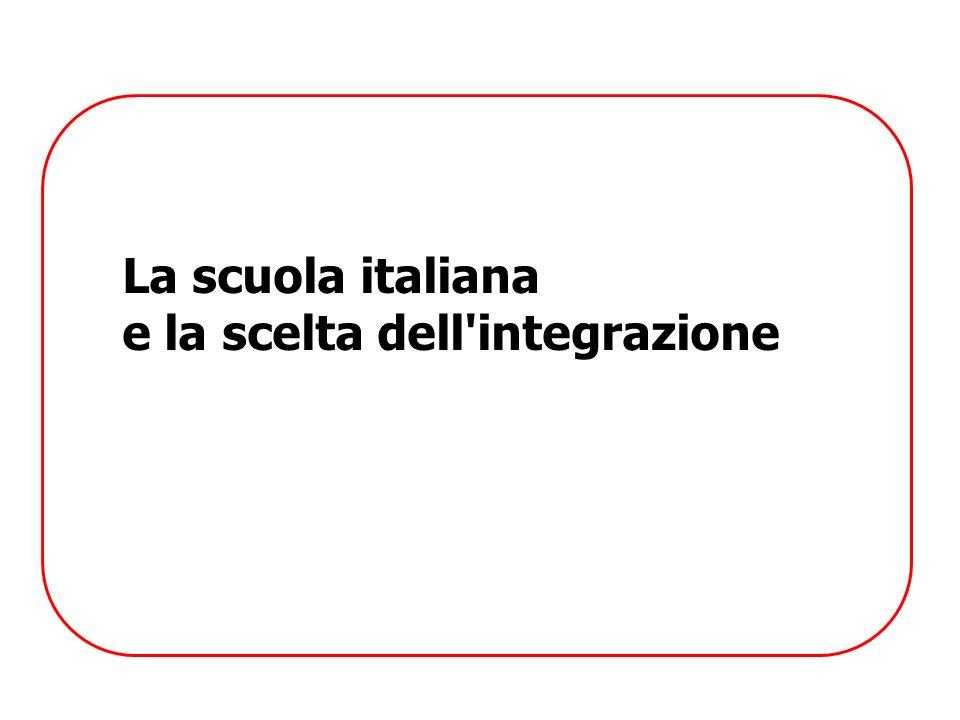 La scuola italiana e la scelta dell'integrazione