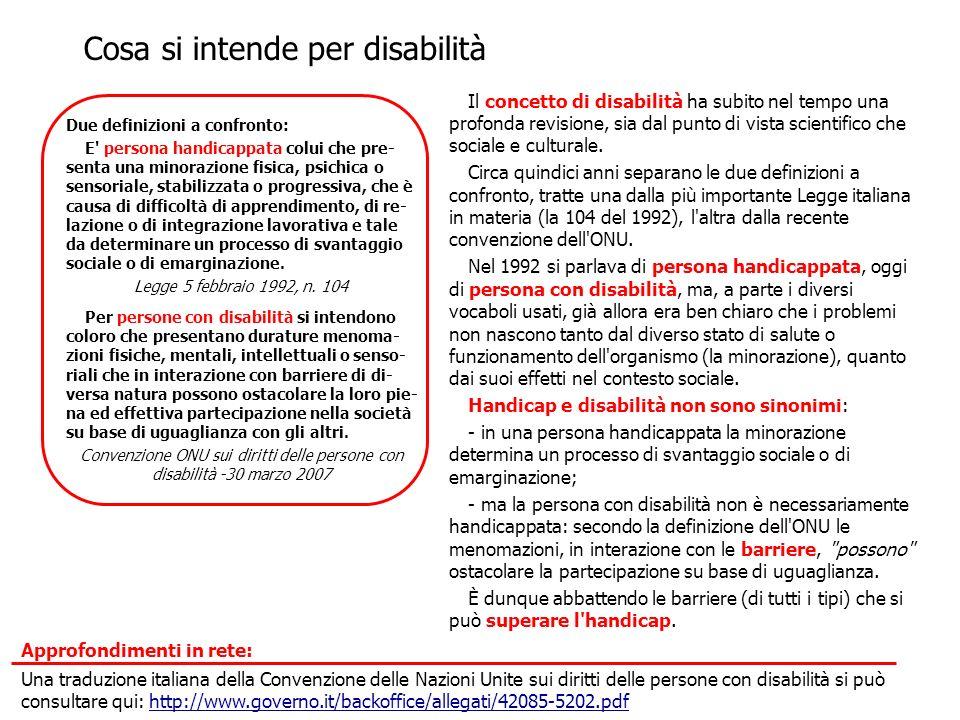 Il percorso che ha portato la scuola italiana dall istruzione speciale o differenziale all integrazione, in una prospettiva di inclusione, è stato segnato da importanti tappe legislative collocate in un periodo di circa 20 anni, dal 1972 al 1992: dalla Legge 118/72 che consente l inserimento a scuola degli alunni con disabilità, alla 104/92 che non solo sancisce dei diritti ma che definisce anche responsabilità e risorse.
