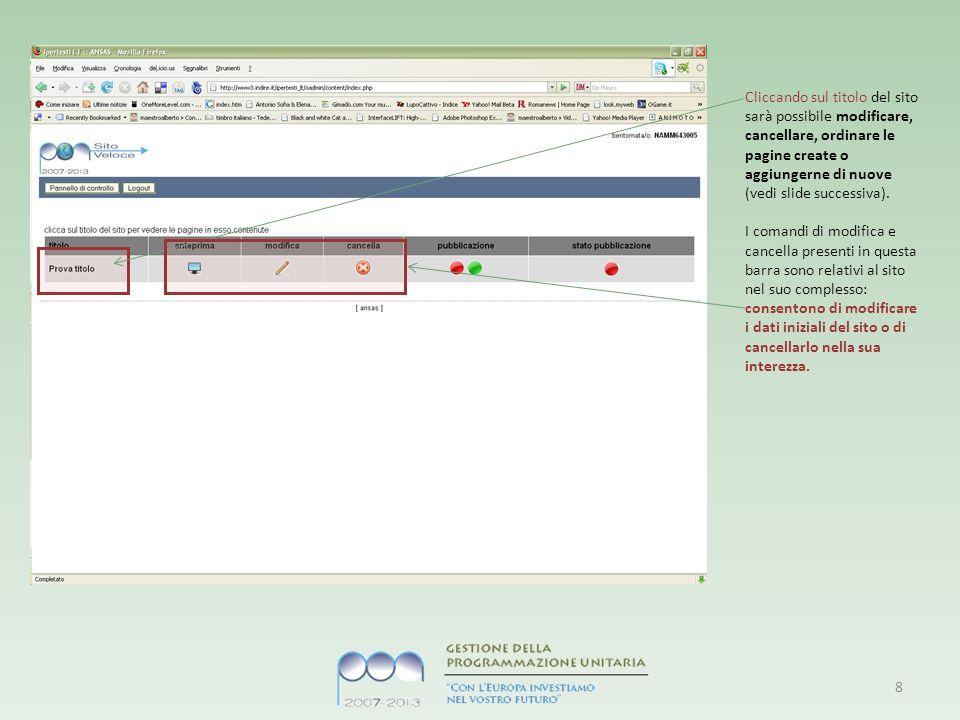 Cliccando sul titolo del sito sarà possibile modificare, cancellare, ordinare le pagine create o aggiungerne di nuove (vedi slide successiva).