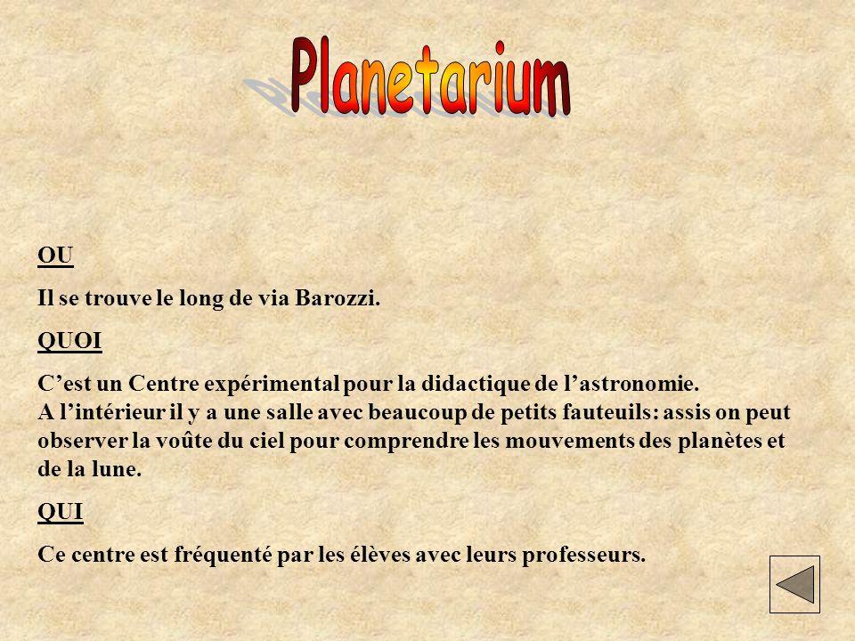 Dove Il Planetario si trova in via Barozzi.